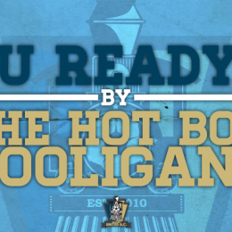 RU Ready? A Q&A with The Hot Box Hooligans