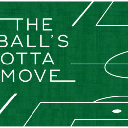 The Ball's Gotta Move: Chapter Three