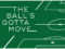 The Ball's Gotta Move: Chapter Two